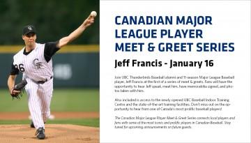 Jeff Francis Kicks Off Meet and Greet Series on January 16